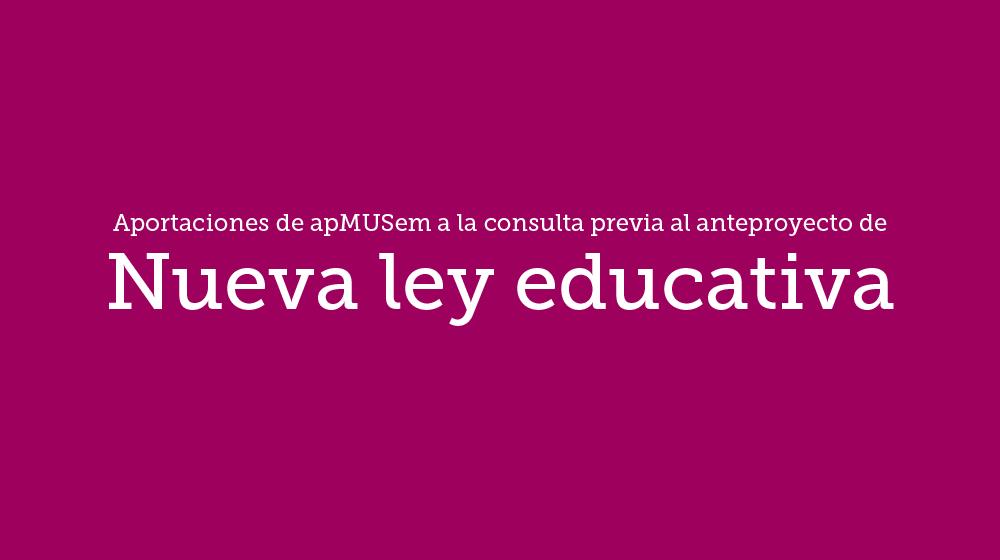 Aportaciones al anteproyecto de la nueva ley educativa
