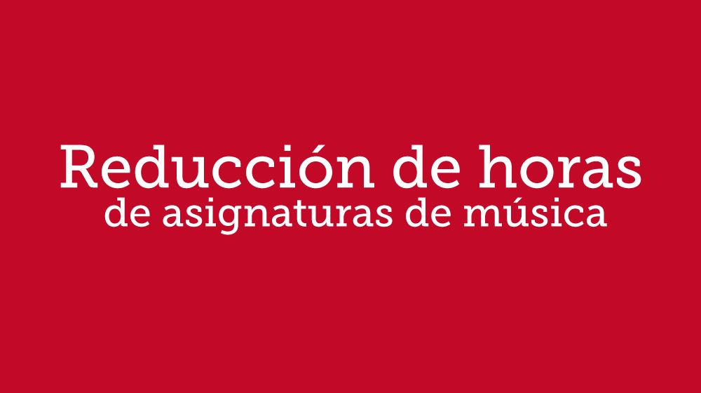 Reducción de horas de asignaturas de música